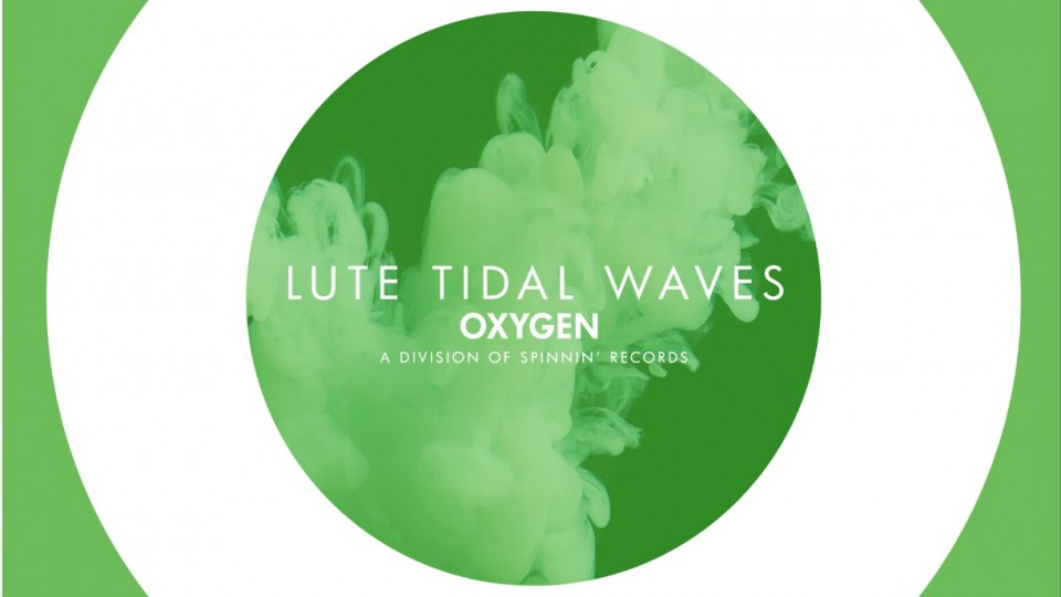 Lute – Tidal Waves (Original Mix)