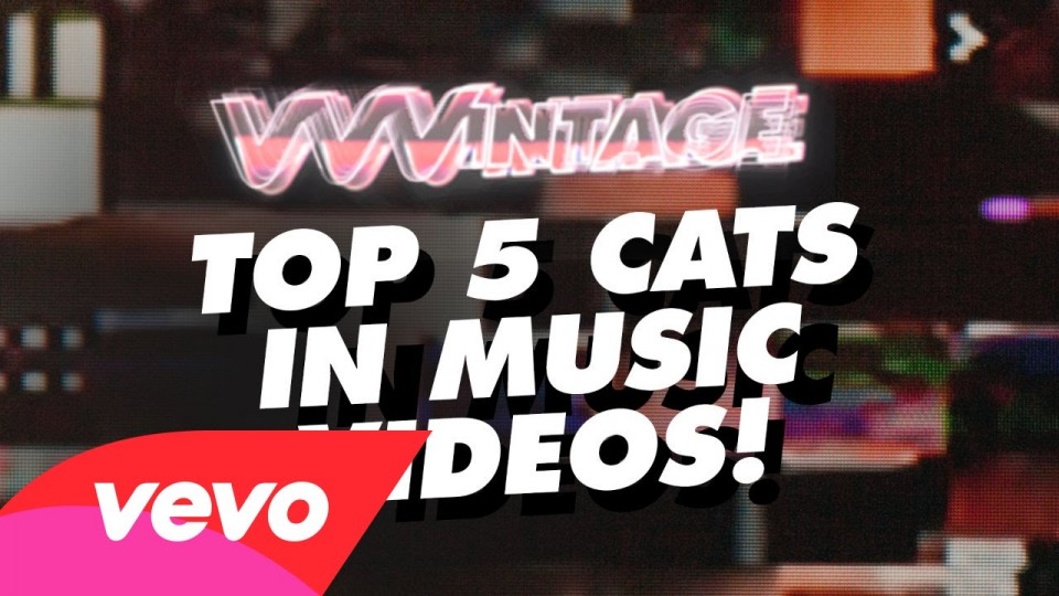 VVVintage – Cats In Music Videos! – (ft. Beyoncé, The Pussycat Dolls, Outkast, The Cure)