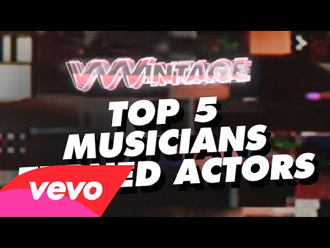 VVVintage – Top 5 Musicians Turned Actors (ft. Lady Gaga, Britney Spears, Katy Perry, Mariah Carey)