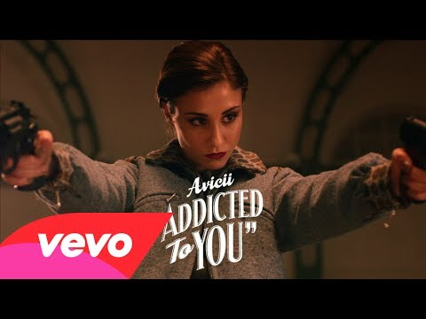 Avicii – Addicted To You (Trailer)