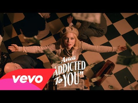 Avicii – Addicted To You