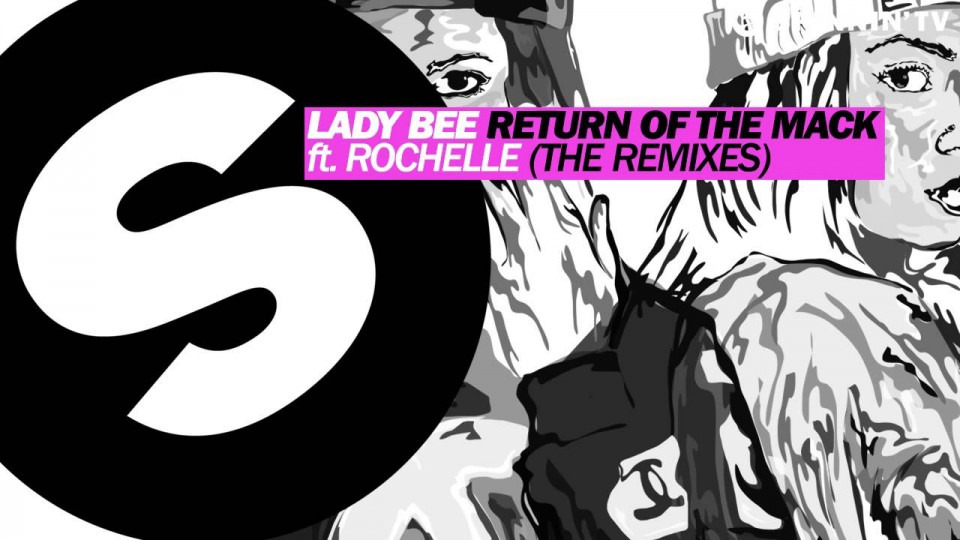 Lady Bee – Return Of The Mack ft. Rochelle (SNBRN Remix) [Available February 23]