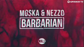 Moska & Nezzo – Barbarian (Available January 26)