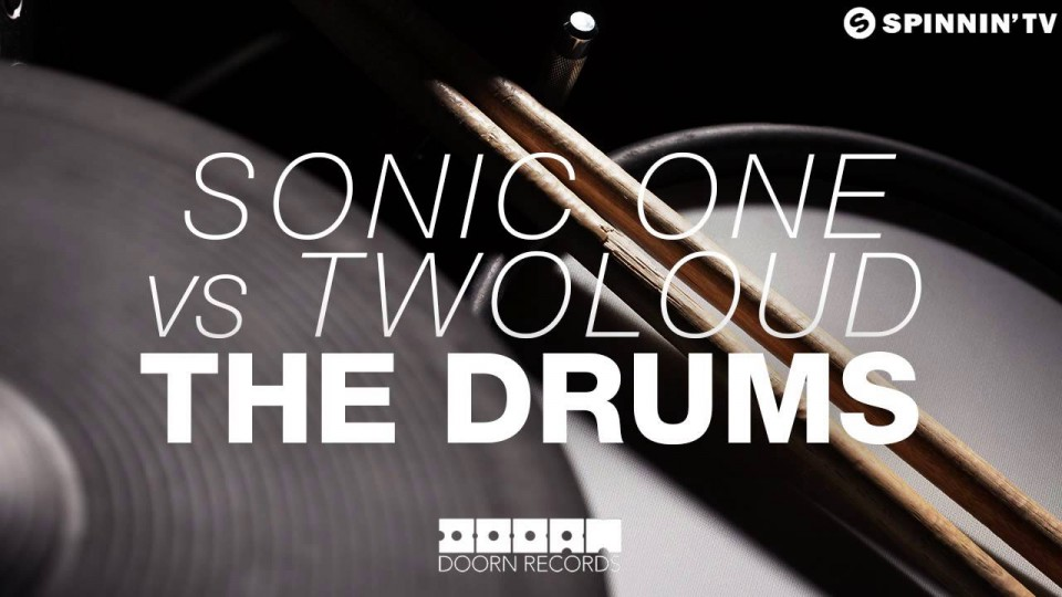 Sonic One vs twoloud – The Drums (Available February 9)
