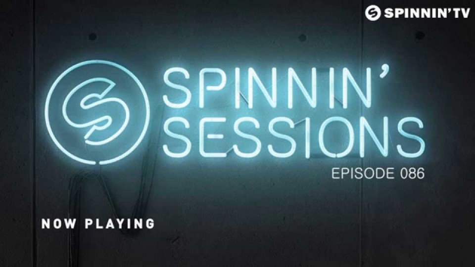 Spinnin' Sessions 086 – Best Of Spinnin' Sessions