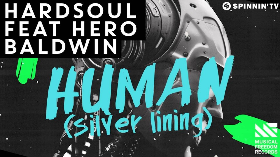 Hardsoul feat. Hero Baldwin – Human (Silver Lining) [Available March 9]