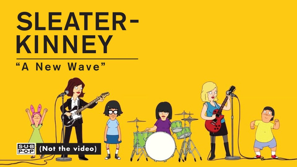 Sleater-Kinney – A New Wave [OFFICIAL VIDEO]