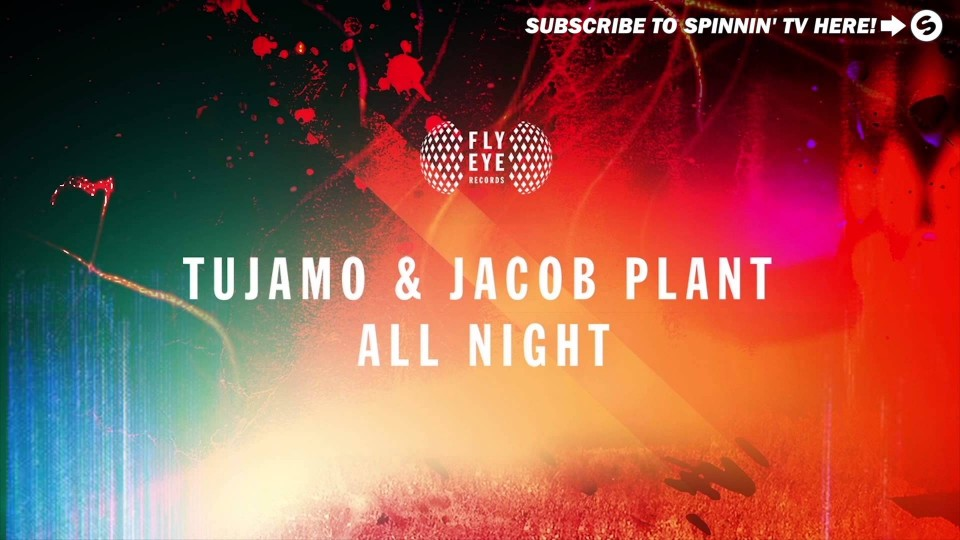Tujamo & Jacob Plant – All Night (Available March 9)