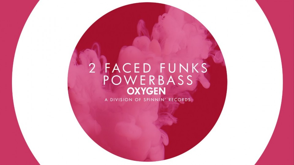 2 Faced Funks – Powerbass (Available March 30)