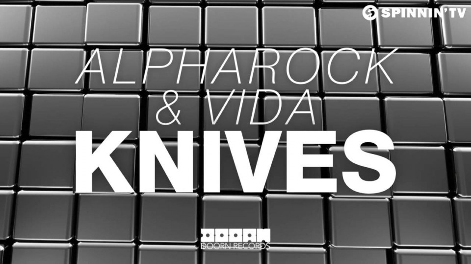 Alpharock & Vida – Knives (Available March 23)