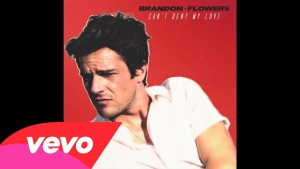Brandon Flowers – Can't Deny My Love (Audio)