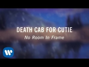 """Death Cab for Cutie- """"No Room In Frame"""" (Official Lyric Video)"""