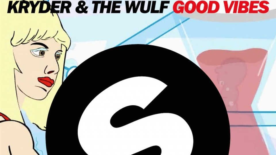 Kryder & The Wulf – Good Vibes (Original Mix)