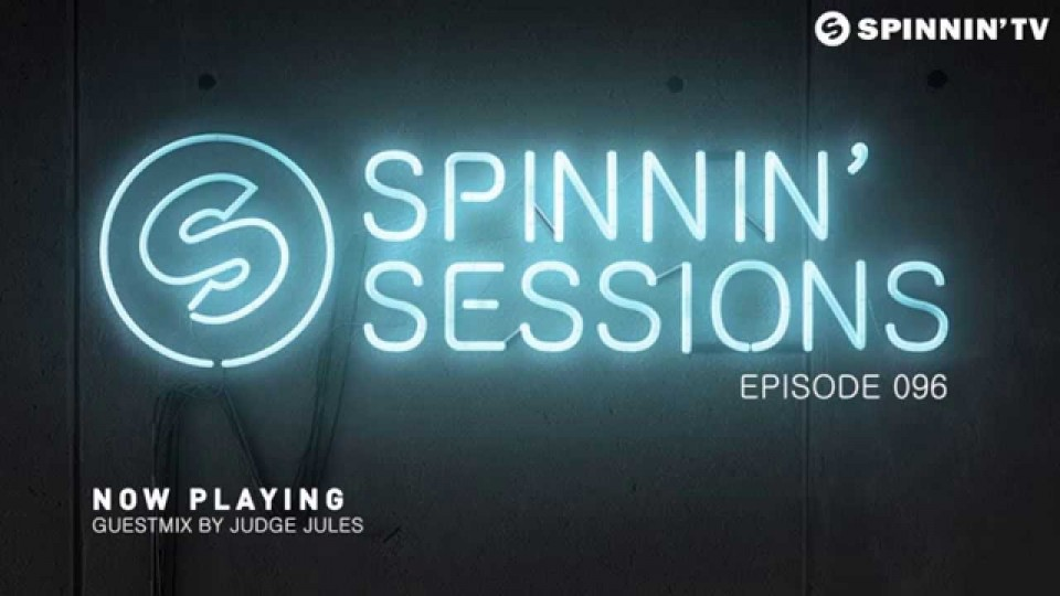 Spinnin' Sessions 096 – Guest: Judge Jules