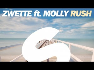 Zwette ft. Molly – Rush (Extended Mix)