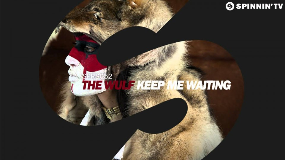 The Wulf – Keep Me Waiting (Available on April 27)