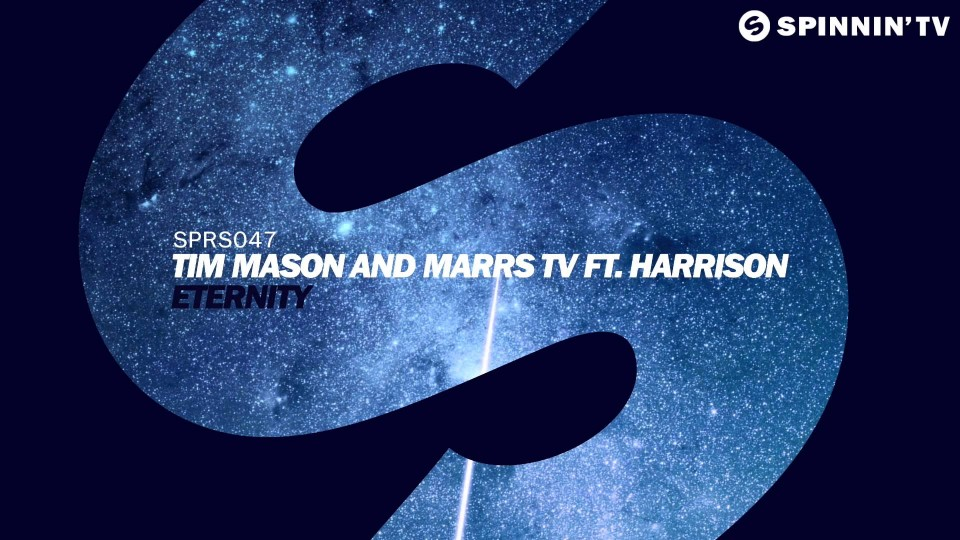 Tim Mason and Marrs TV ft. Harrison – Eternity (Available April 13)