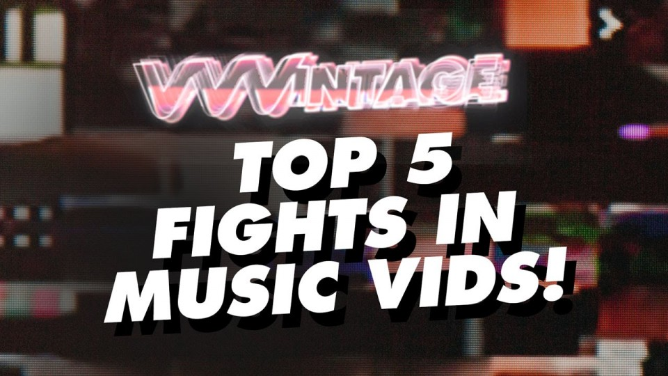 VVVintage – Top 5 Fights in Music Vids! (ft. Wu-Tang Clan, Busta Rhymes, Ashlee Simpson…